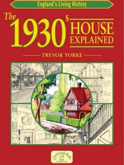1930s House ExplaIned Trevor Yorke