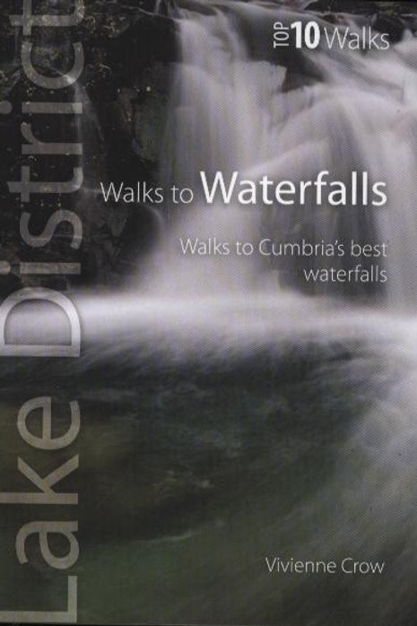 Top 10 Walks Lake District Walks Waterfa Vivienne Crow