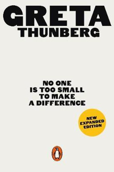 No One Is Too Small to Make a Difference: Illustrated Edition Greta Thunberg