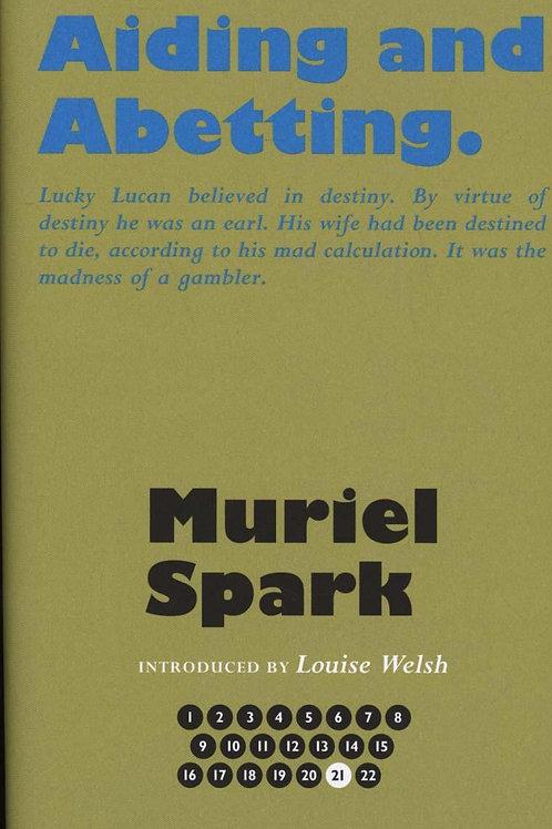 Aiding & Abetting Muriel Spark