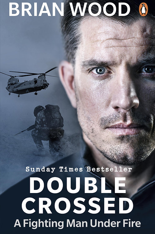 Double Crossed: A Code of Honour, A Complete Betrayal Brian Wood