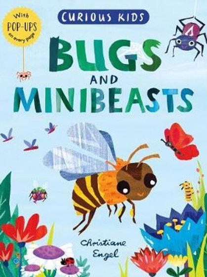 Curious Kids: Bugs and Minibeasts Jonny Marx