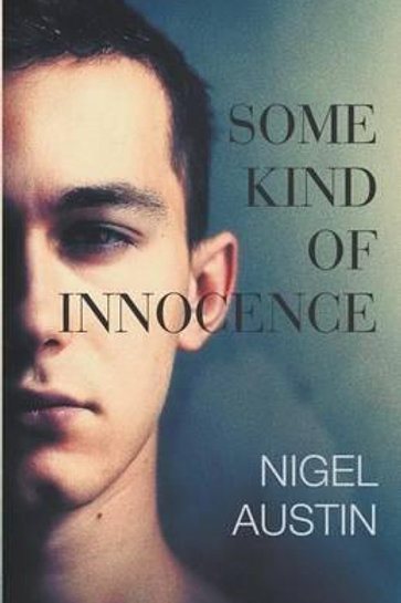 Some Kind Of Innocence Nigel Austin