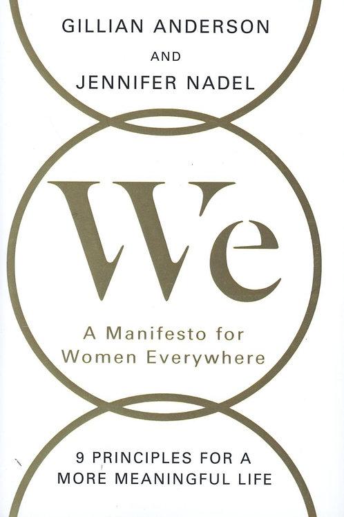 We A Manifesto For Modern Women Gillian Anderson