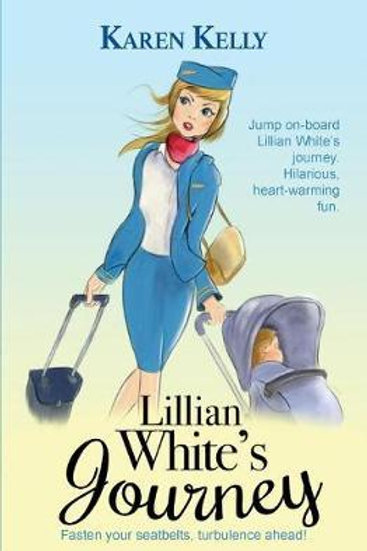Lillian White's Journey Karen Kelly