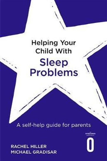 Helping Your Child With Sleep Problems Rachel Hiller