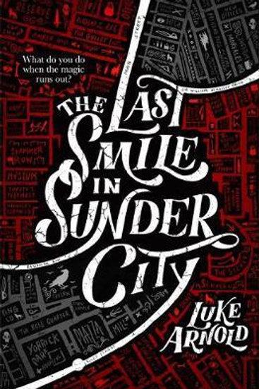 Last Smile in Sunder City Luke Arnold