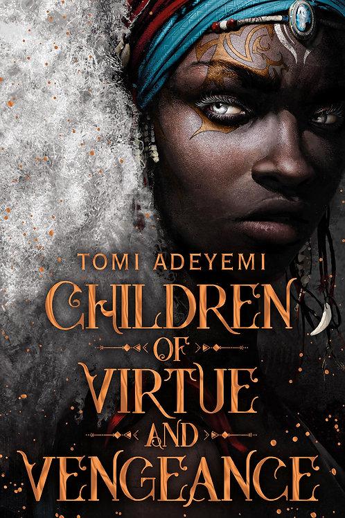 Children Of Virtue & Vengeance Tomi Adeyemi