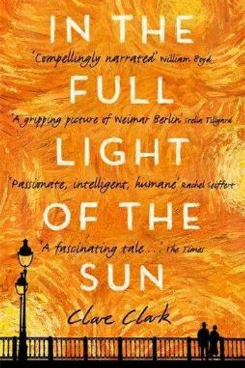 In the Full Light of the Sun Clare Clark