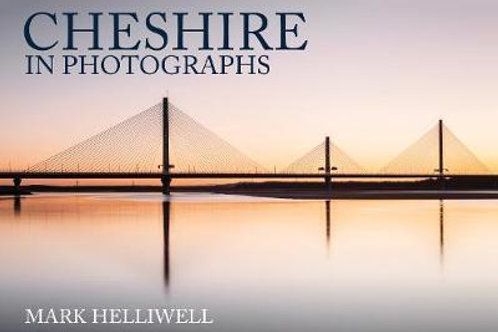 Cheshire in Photographs Mark Helliwell