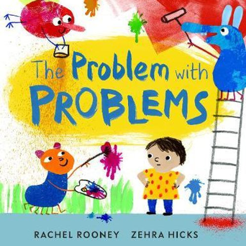 The Problem with Problems Rachel Rooney