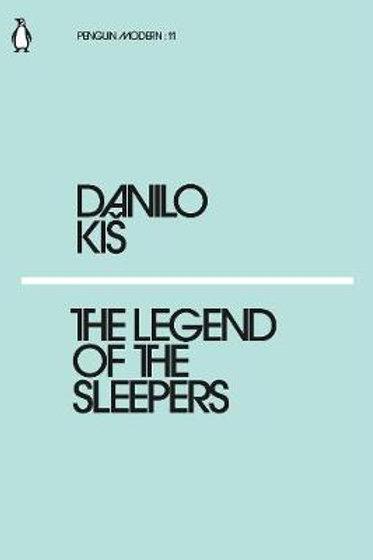 Legend Of The Sleepers Danilo Kis