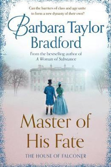 Master Of His Fate Barbara Taylor Bradford