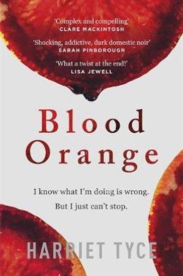 Blood Orange Harriet Tyce