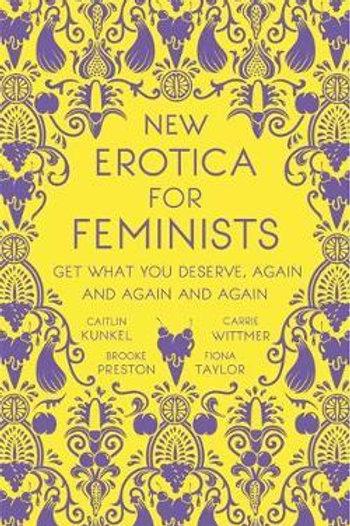 New Erotica For Feminists Caitlin Kunkel