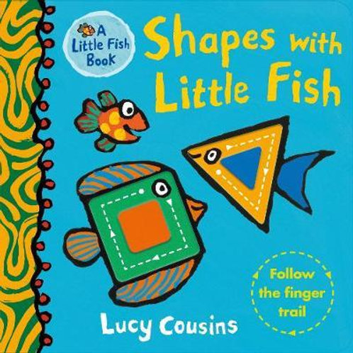 Shapes with Little Fish Lucy Cousins
