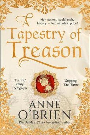 Tapestry Of Treason Anne O'Brien