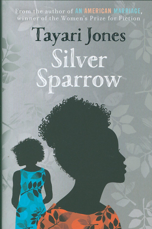 Silver Sparrow Tayari Jones