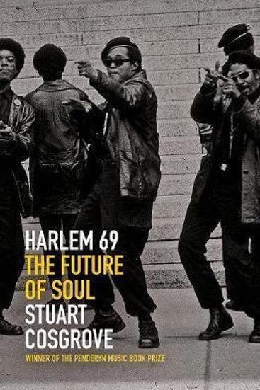 Harlem 69 Stuart Cosgrove
