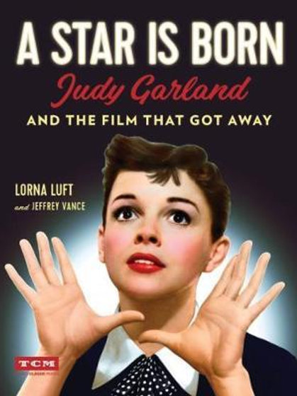 Star Is Born Turner Classic Movies Lorna Luft