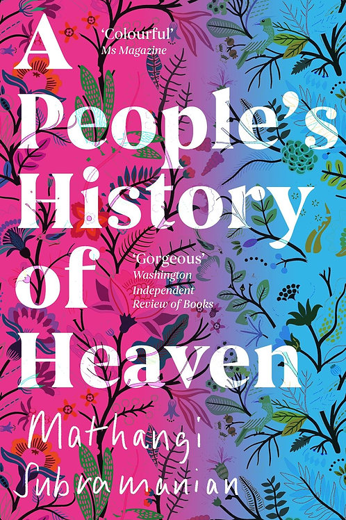 People's History of Heaven Mathangi Subramanian