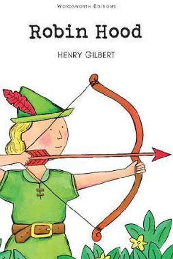 Adventures Of Robin Hood Henry Gilbert