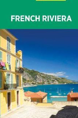 French Riviera - Michelin Green Guide: The Green Guide  N\A
