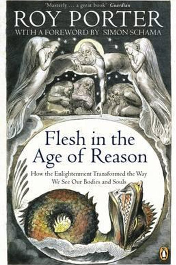 Flesh in the Age of Reason Roy Porter