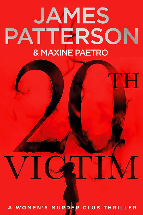 20th Victim: (Women's Murder Club 20) James Patterson