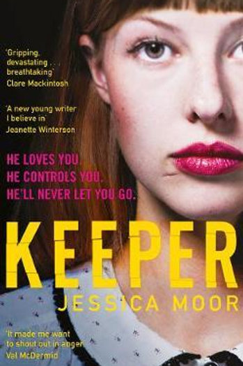 Keeper: The 'extraordinary and compelling' debut feminist thriller Jessica Moor