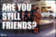 STILL FRIENDS copie.jpg