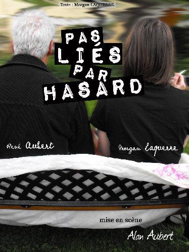 PAS LIES PAR HASARD