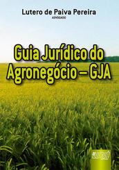 Guia jurídico do agronegócio - GJA