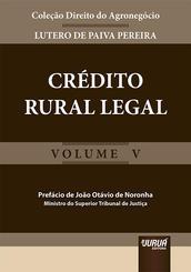 Crédito rural legal - Volume V