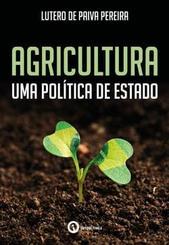 Agricultura - uma política de Estado
