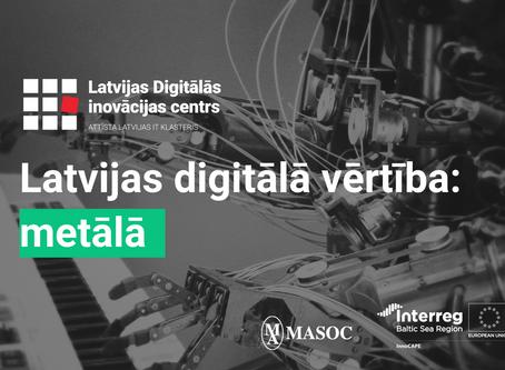 Latvijas digitālā vērtībā: metālā