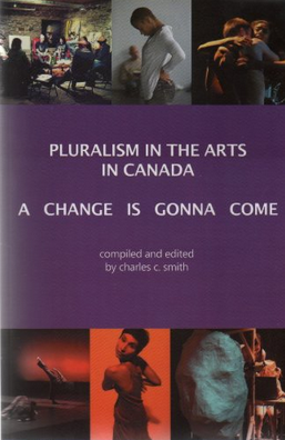 Pluralism in the Arts in Canada