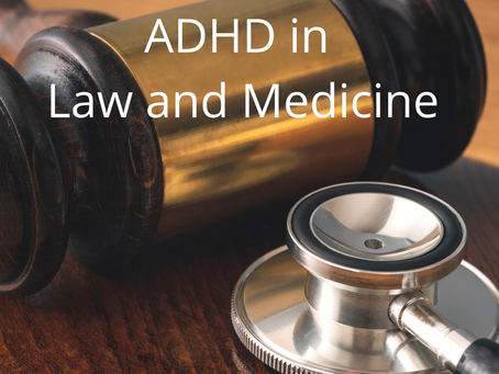 ADHD in Law and Medicine