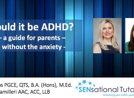 """Free Webinar Thursday 4 April 8.30pm: """"Could it be ADHD?"""""""