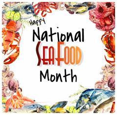 October is National Seafood Month!