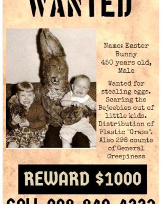 Dreading the annual visit from the Easter Bunny