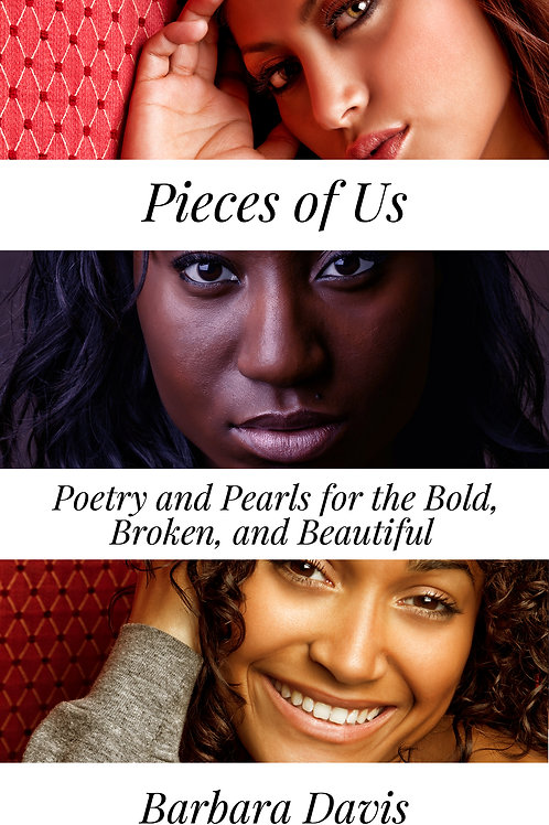 Pieces of Us Poetry and Pearls Autographed Copy