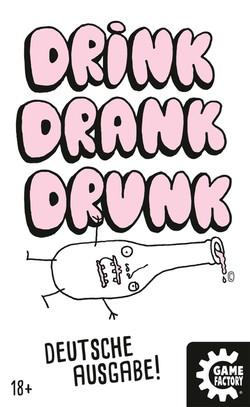 Drink Drank Drunk Vorderseite
