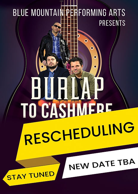 Burlap to Cashmere, Bluefield Arts Center, Summit Theater
