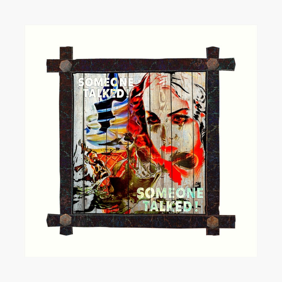 Someone Talked! Popart Collage Art Print