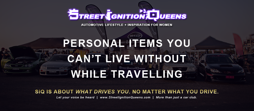 car culture, personal items, things to take, road trip, traveling, items to bring, Street Ignition Queens