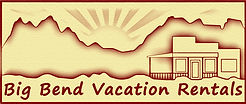 Big Bend Vacation Rentals, Big Bend National Park Vacation Rentals, Terlingua Vacation Rentals, Terlingua Ranch Vacation Rentals, Lajitas Vacation Rentals, , Big Bend VRBO, Big Bend National Park VRBO, Terlingua VRBO, Terlingua Ranch VRBO, Lajitas VRBO