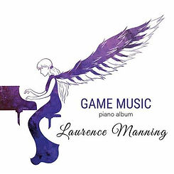 Game Music piano album - Laurence Manning