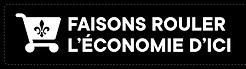 Faisons rouler l'économie Québécoise!
