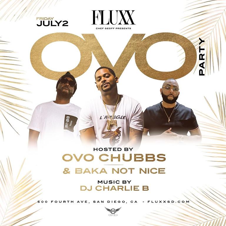 OVO Party @ FLUXXSD